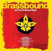 Foto van Ordinary Boys (The) - Brassbound