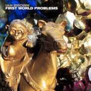 Foto van Ian Brown - First World Problems Vinyl